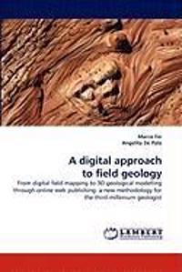 A Digital Approach to Field Geology
