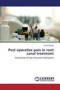 Post Operative Pain in Root Canal Treatment