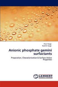 Anionic Phosphate Gemini Surfactants