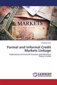 Formal and Informal Credit Markets Linkage