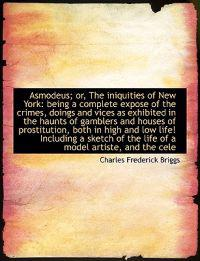 Asmodeus; Or, the Iniquities of New York