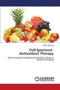 Full-Spectrum Antioxidant Therapy