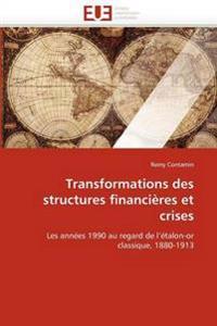 Transformations Des Structures Financieres Et Crises