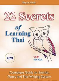 22 Secrets of Learning Thai - Complete Guide to Sounds, Tones and Writing System (+2 cd)