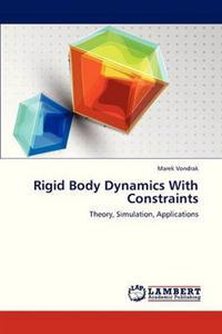Rigid Body Dynamics with Constraints