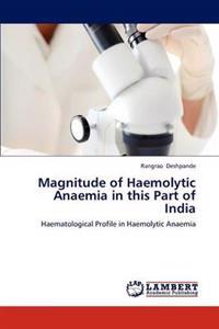 Magnitude of Haemolytic Anaemia in This Part of India