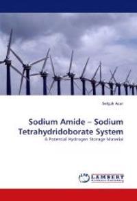 Sodium Amide - Sodium Tetrahydridoborate System