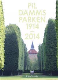 Pildammsparken : 1914-2014
