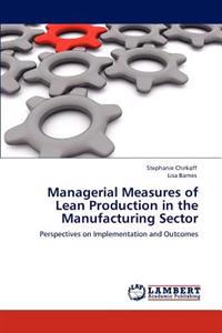 Managerial Measures of Lean Production in the Manufacturing Sector