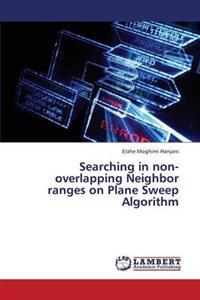 Searching in Non-Overlapping Neighbor Ranges on Plane Sweep Algorithm
