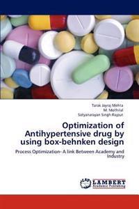 Optimization of Antihypertensive Drug by Using Box-Behnken Design