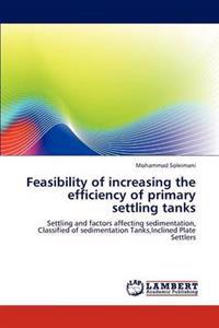 Feasibility of Increasing the Efficiency of Primary Settling Tanks