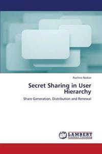 Secret Sharing in User Hierarchy