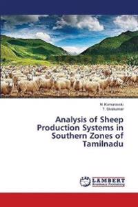 Analysis of Sheep Production Systems in Southern Zones of Tamilnadu