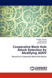 Cooperative Black Hole Attack Detection by Modifying Aodv