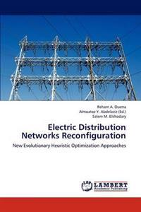 Electric Distribution Networks Reconfiguration