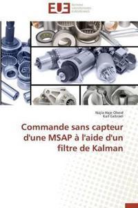 Commande Sans Capteur D'Une Msap A L'Aide D'Un Filtre de Kalman