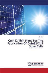 Cuins2 Thin Films for the Fabrication of Cuins2/CDs Solar Cells
