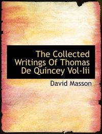The Collected Writings of Thomas de Quincey Vol-III