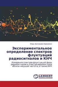 Eksperimental'noe Opredelenie Spektrov Fluktuatsiy Radiosignalov I Knch