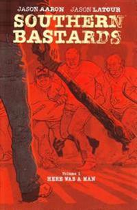 Southern Bastards 1