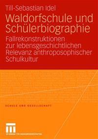 Waldorfschule Und Schülerbiographie