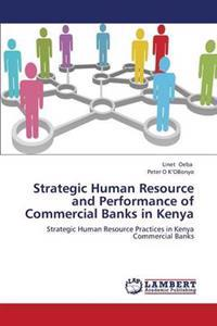 Strategic Human Resource and Performance of Commercial Banks in Kenya