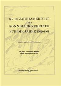 Jahresbericht des Sonnblick-Vereines für die Jahre 1962-1964