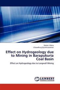 Effect on Hydrogeology Due to Mining in Barapukuria Coal Basin