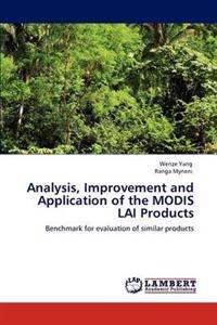 Analysis, Improvement and Application of the Modis Lai Products