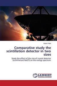 Comparative Study the Scintillation Detector in Two Sizes