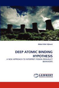 Deep Atomic Binding Hypothesis