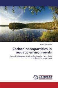 Carbon Nanoparticles in Aquatic Environments