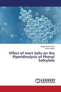 Effect of Inert Salts on the Piperidinolysis of Phenyl Salicylate