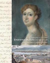 Emerentze Munchs optegnelser - Cathrine Reusch, Truls Aslaksby | Inprintwriters.org