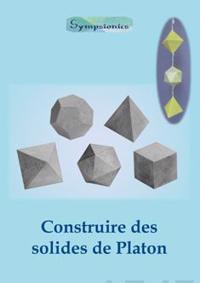 Construire Des Solides de Platon