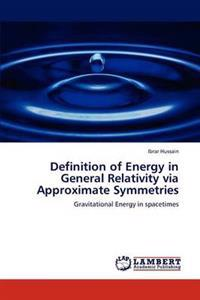Definition of Energy in General Relativity Via Approximate Symmetries
