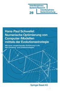 Numberische Optimierung Von Computer-Modellen Mittels Der Evolutionsstrategie