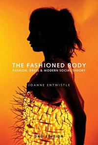 The Fashioned Body