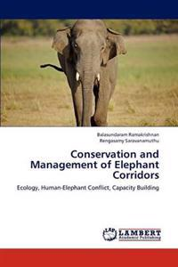 Conservation and Management of Elephant Corridors