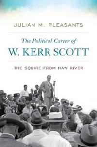 The Political Career of W. Kerr Scott