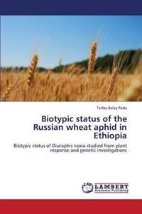 Biotypic Status of the Russian Wheat Aphid in Ethiopia