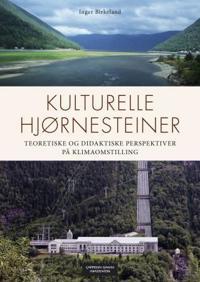 Kulturelle hjørnesteiner - Inger Birkeland | Ridgeroadrun.org