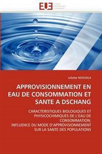 Approvisionnement En Eau de Consommation Et Sant�� Dschang