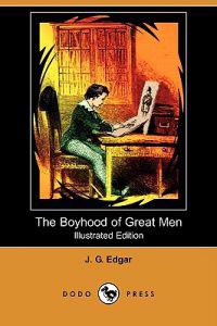 The Boyhood of Great Men