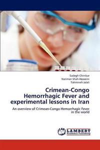 Crimean-Congo Hemorrhagic Fever and Experimental Lessons in Iran
