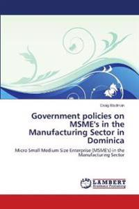 Government Policies on Msme's in the Manufacturing Sector in Dominica
