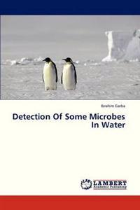 Detection of Some Microbes in Water