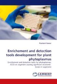Enrichement and Detection Tools Development for Plant Phytoplasmas