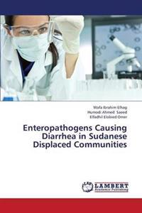 Enteropathogens Causing Diarrhea in Sudanese Displaced Communities